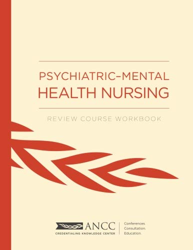 Psychiatric-Mental Health Nursing: Review Course Workbook