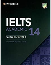 Cambridge English - IELTS 14 Academic: Authentic Practice Tests from Cambridge Assessment English Student's Book with Answers