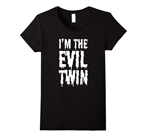 Good Costume Ideas For Twins (Womens Im The Evil Twin | Funny Halloween Horror Shirt Medium Black)