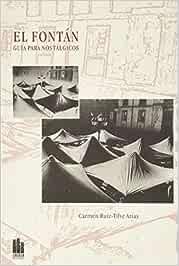 El Fontán. Gua para nostálgicos: Amazon.es: CARMEN RUIZ