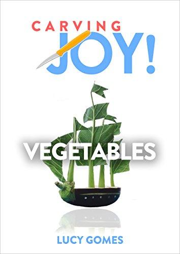 (Carving Joy! Vegetables)