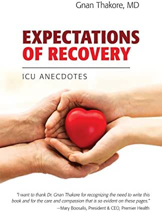 Expectations Of Recovery: ICU Anecdotes