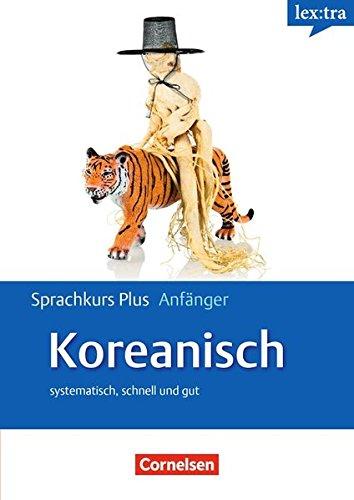 Lextra - Koreanisch - Sprachkurs Plus: Anfänger: A1/A2 - Selbstlernbuch mit CDs und Audios online