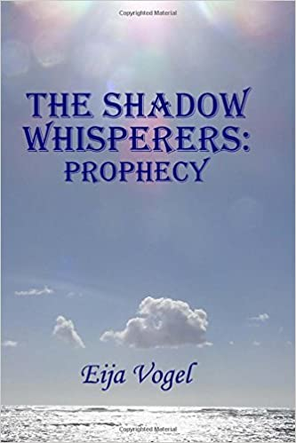 Book The Shadow Whisperers: Prophecy: Volume 1