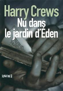 Nu dans le jardin d'Eden, Crews, Harry