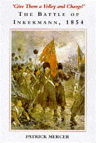 Book Give Them a Volley and Charge! The Battle of Inkermann, 1854