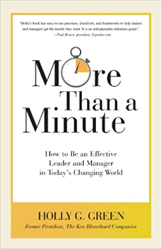 More Than A Minute How To Be An Effective Leader And Manager In