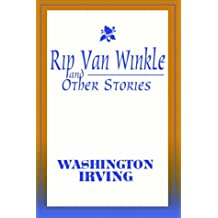 Rip Van Winkle & Other Stories By Washington Irving