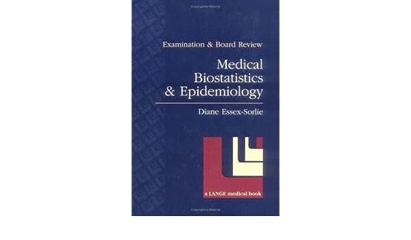Medical Biostatistics & Epidemiology Examination & Board Review