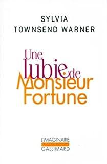 Une lubie de Monsieur Fortune, Warner, Sylvia Townsend