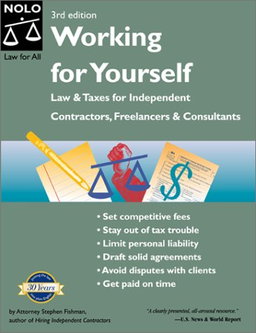 Working For Yourself  Law And Taxes For Independent Contractors Freelancers And Consultants  Working For Yourself  Law And Taxes For Independent Contractors Freelancers And Consultants