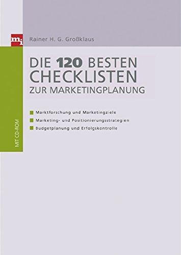 Die 140 besten Checklisten zur Marketingplanung (Checklisten und Handbücher)