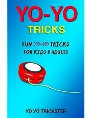 Yo-Yo Tricks: Fun Yo Yo Tricks for Kids & Adults