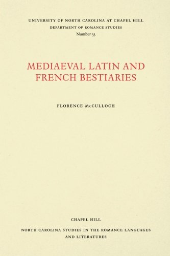Medieval Latin and French Bestiaries (North Carolina Studies in the Romance Languages and Literatures)