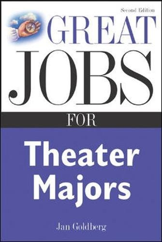 Great Jobs for Theater Majors, Second edition (Great Jobs For...Series)