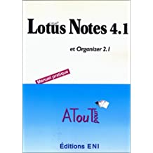 Lotus Notes Utilisateur 4.1 avec Organizer
