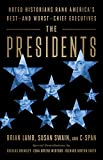 Image of The Presidents: Noted Historians Rank America's Best--and Worst--Chief Executives