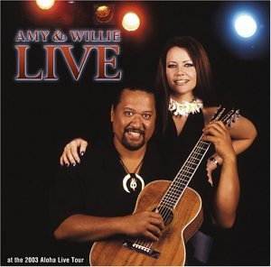 Amy & Willie Live by Punahele Productions
