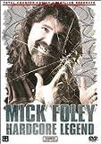 TNA Wrestling: Mick Foley - Hardcore Legend
