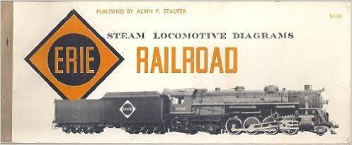 Swell Steam Locomotive Diagrams Of The Erie Railroad Alvin F Staufer Wiring Database Gramgelartorg