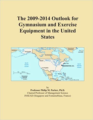 The 2009-2014 Outlook for Gymnasium and Exercise Equipment in the United States