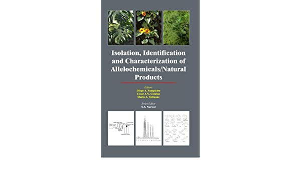 Isolation, Identification and Characterization of Allelochemicals  Natural Products