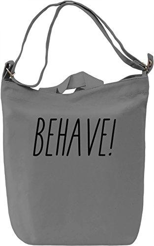 Behave Borsa Giornaliera Canvas Canvas Day Bag| 100% Premium Cotton Canvas| DTG Printing|