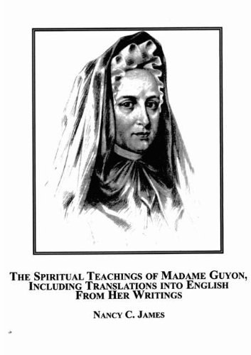 Download The Spiritual Teachings of Madame Guyon, Including Translations into English From Her Writings pdf epub