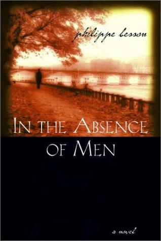 Download In the Absence of Men: A Novel pdf epub