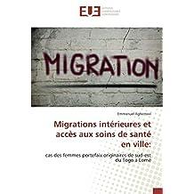 Migrations intérieures et accès aux soins de santé en ville:: cas des femmes portefaix originaires de sud-est du Togo à Lomé