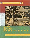 The Irish Americans, James F. Watts, 0877548552