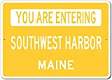 The Lizton Sign Shop You Are Entering Southwest Harbor, Maine - Novelty U.S. City State Aluminum Sign - Yellow - 10''x14''