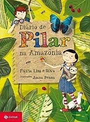 Diário de Pilar na Amazônia (portugiesisch)