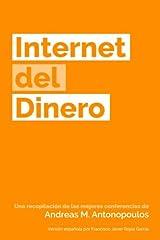 Internet del Dinero (The Internet of Money) (Volume 1) (Spanish Edition)