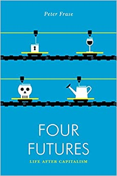 :FB2: Four Futures: Life After Capitalism (Jacobin). Explore river itself donde nuestros