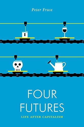 Four Futures: Life After Capitalism (Jacobin)