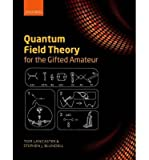 Tom Lancaster Quantum Field Theory for the Gifted Amateur (Hardback) - Common
