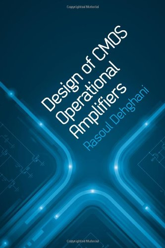 Design of CMOS Operational Amplifiers (Artech House Microwave Library) (Artech House Microwave Library (Hardcover))