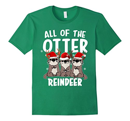 Christmas Movie Reindeer - Mens All of The Otter Reindeer tshirt Funny Gift Christmas shirt Small Kelly Green
