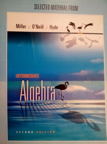 Selected Material From Intermediate Algebra, 2nd