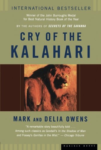 Cry of the Kalahari por Mark James Owens
