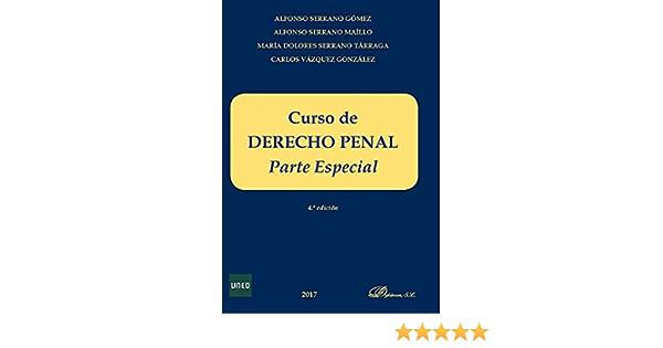 Curso de Derecho penal. Parte especial: Amazon.es: Serrano Gómez, Alfonso: Libros