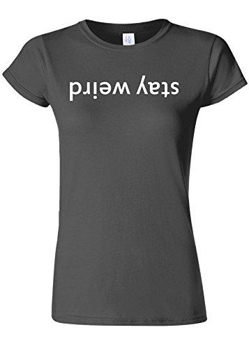 フィットネスコイルとげStay Weird Upside Down Funny Novelty Charcoal Women T Shirt Top-M