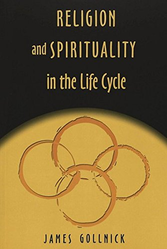 Religion and Spirituality in the Life Cycle (Studies in Education and Spirituality) (v. 9)