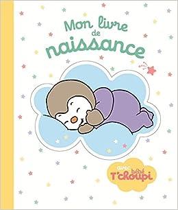 Mon Livre De Naissance Bebe Tchoupi 9782092565117 Amazon