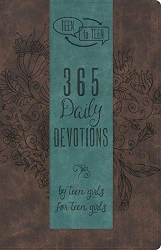 Teen to Teen: 365 Daily Devotions by Teen Girls for Teen Girls ()