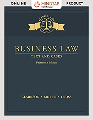 MindTap Business Law for Clarkson/Miller/Cross' Business Law: Text and Cases, 14th Edition