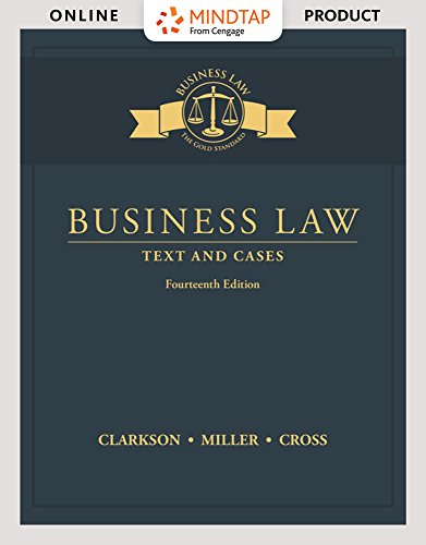 MindTap Business Law for Clarkson/Miller/Cross' Business Law: Text and Cases, 14th Edition by Cengage Learning