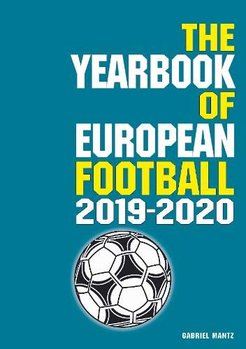 The Yearbook Of European Football 2019 2020