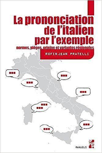 Amazon Fr La Prononciation De L Italien Normes Pieges